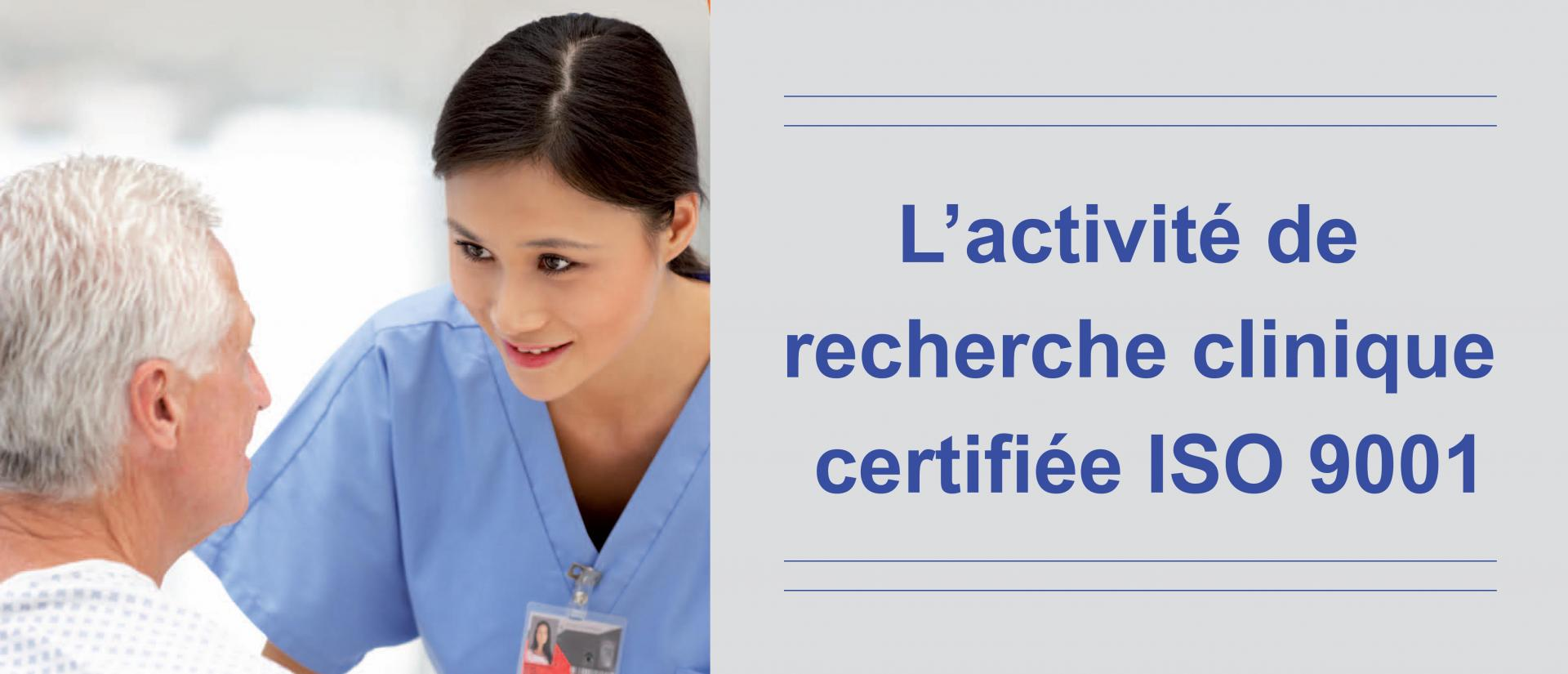 L'activité de recherche clinique certifiée ISO 9001