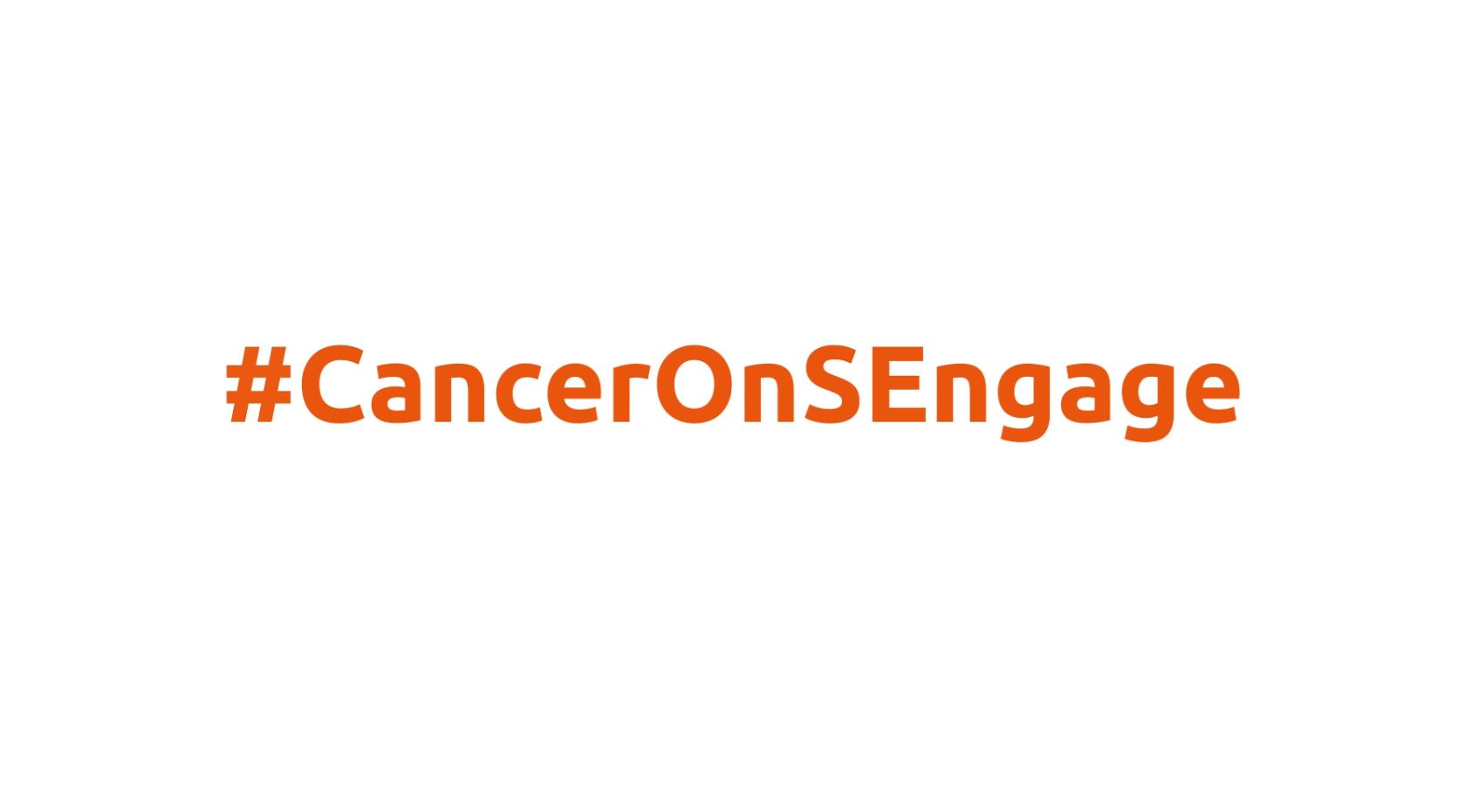 #CancerOnSEngage